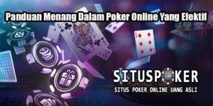 Panduan Menang Dalam Poker Online Yang Efektif
